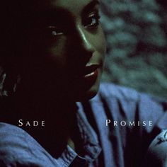 """Sade - """"Promise"""". What an album cover... I think this was the last album I bought on vinyl. :("""