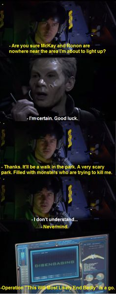 Stargate Atlantis- Sheppard and Mikey. I loved this episode where they were actually allies