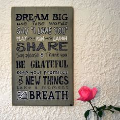 """Items similar to Hand painted Motivational sign- Positive Gift – Wall Art """" Dream big, use nice words, Say i love you. Say Please, Please And Thank You, Wooden Signs With Sayings, Say I Love You, Motivation Inspiration, Dream Big, Letter Board, Inspirational Quotes, Hand Painted"""