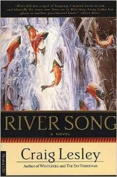 River Song by Craig Lesley. Oregon Book Award finalist for Fiction, 1990.