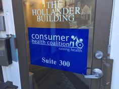 Consumer Health Coalition needed to draw attention to their front door, so we created this window graphic.
