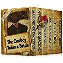 The Cowboy Takes a Bride (6 Inspirational Historical Romances) (COLLECTION Book 3)