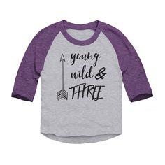 Young, Wild & Three Toddler 3/4 Sleeve Raglan Baseball T-Shirt