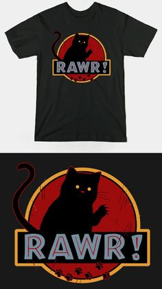Jurassic Park Kitty Cat T Shirt | It's not a frightening T-Rex, it's a fierce kitty! RAWR! Funny and cute movie parody design. | Visit http://shirtminion.com/2015/07/jurassic-park-kitty-cat-t-shirt/