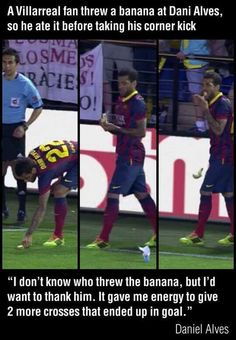Soccer greatness: when life throws you a banana, you eat it.