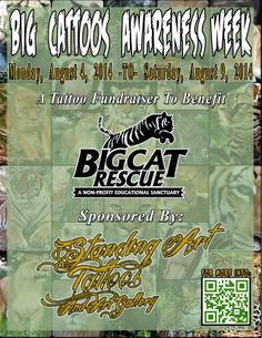 BIG CATTOOS AWARENESS WEEK Is A Tattoo Fundraiser Benefiting The Big Cat Rescue  Hosted By Standing Art Tattoos  Art Gallery. ‪#‎standingarttattoos‬ ‪#‎bcr‬ ‪#‎bigcatrescue‬ ‪#‎lions‬ ‪#‎tigers‬ ‪#‎leopards‬ #cheetahs ‪#‎bigcats‬ ‪‪#‎cattoos‬ ‪#‎bigcattoos‬ ‪#‎charity‬ ‪#‎fundraiser‬ ‪#‎tampa‬ ‪#‎tampabay‬ ‪#‎portrichey‬ ‪#‎tampatattoos‬ ‪#‎tampatattooartist‬ ‪#‎florida‬ ‪#‎floridatattoos‬ ‪#‎floridatattooartist‬ ‪#‎ink‬ ‪#‎inked‬ ‪#‎tattoos‬ ‪#‎tattooed‬ ‪#‎tattooartist‬ ‪#‎bodymod‬