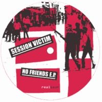 Session Victim - no friends (no Power) - Real Soon by Session Victim on SoundCloud