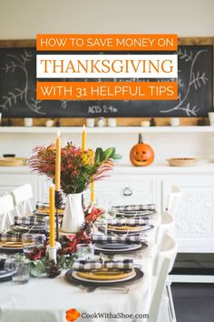 Save money on Thanksgiving with 31 practical and helpful tips. Enjoy Thanksgiving dinner with less strain on your grocery budget. Cook With a Shoe Living On A Budget, Frugal Living Tips, Budget Planer, Cooking On A Budget, Side Recipes, Budget Recipes, Frugal Meals, Holiday Dinner, Thanksgiving Recipes