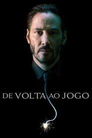 Assistir John Wick De Volta Ao Jogo Filme Completo Dublado Em 2020