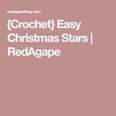 {Crochet} Easy Christmas Stars | RedAgape