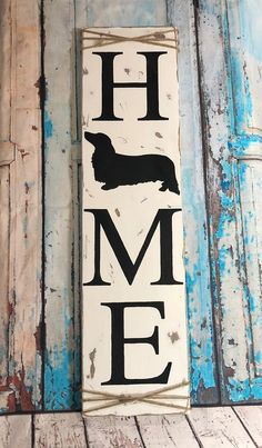 Dachshund Home Sign, Home Decor, Dachshund Sign, Distressed, Farmhouse, Rustic, Gift Ideas, Christmas, Valentines, Mothers Da #dachshund Home Sign, Home Decor, Dachshund Sign, Distressed, Farmhouse, Rustic, Gift Ideas, Christmas, Valentines, Mothers Day