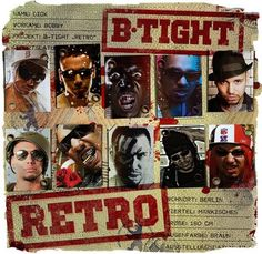 B-Tight - Retro | Mehr Infos zum Album hier: http://hiphop-releases.de/deutschrap/b-tight-retro