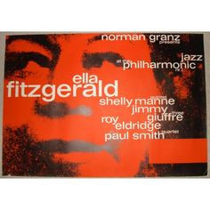 Ella Fitzgerald - Jazz At The Philarmonic; German poster. One of Gunther Kieser's best early 60's Jazz designs.