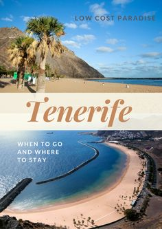 Tenerife   Where To Visit for a Low Cost but Beautiful Beach Vacation #tenerife #canaryislands