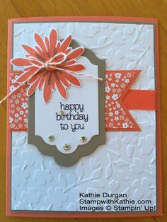 Stampin' Up! Flower Patch Happy Birthday Stampin' Up! Birthday Cards For Women, Handmade Birthday Cards, Happy Birthday Cards, Birthday Greetings, Birthday Wishes, Making Greeting Cards, Greeting Cards Handmade, Bday Cards, Embossed Cards