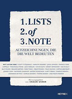 Lists of Note: Aufzeichnungen, die die Welt bedeuten von ... https://www.amazon.de/dp/3453270002/ref=cm_sw_r_pi_dp_CwwExb5TRQWWP