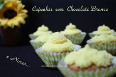 Cupcakes com Chocolate Branco e Nozes / White Chocolate and Nuts Cupcakes