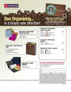 SMEAD  SEE ORGANIZING IN A BRAND NEW DIRECTION! GET A FREE $5 STARBUCKS COFFEE GIRT CARD, WHEN YOU PURCHASE 3 PACKS OF QUALIFYING SMEAD ORGANIZED UP PRODUCTS!!!