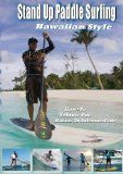 awesome 101 Stand Up Paddle Surfing How-To Hawaiian Style / http://www.paddleboardshop.org/?p=188