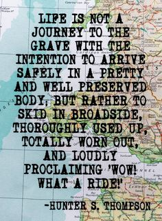 Hunter S. Thompson Inspirational Travel