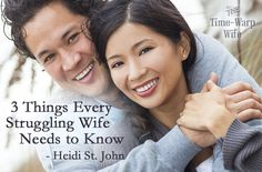 3 Things Every Struggling Wife Needs to Know