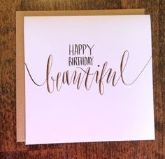Handmade calligraphy Happy Birthday Beautiful by PleasantAvenue Bubble Writing Font, Calligraphy Cards, Gold Calligraphy, Caligraphy, Happy Birthday Beautiful, Karten Diy, Birthday Letters, Cards For Friends, Card Making Inspiration
