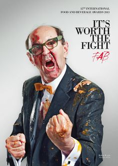It's worth the fight. 15th International Food and Beverage Awards 2013.  Advertising Agency: WCRS, London, UK Creative Director: Billy Faithfull Art Directors / Copywriters: Naz Nazli & Rob Welch Photographer: Andy Gallacher Designers: Tomek Drozdowski, Stein Olsen, Felipe Faúndez Stylist-make up: Bridget Lee Post Production: Joanne Stubbs, Andy Gallacher Published: May 2013