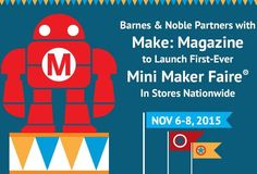 Maker Faire is coming to a Barnes & Noble near you! Library Lesson Plans, Library Lessons, Maker Faire, San Bruno, Media Specialist, Elementary Library, Nov 6, Hands On Learning, Emotional Intelligence