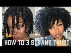 How to 3 Strand Twist Out *DETAILED + Night Time Routine [Video] - Black Hair Information