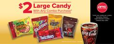 Get a large candy with your combo purchase at AMC Theatres for 2 dollars!