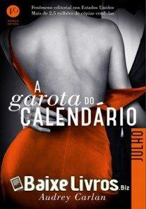 Baixar Livro: A Garota do Calendário – Julho #7– Audrey Carlan