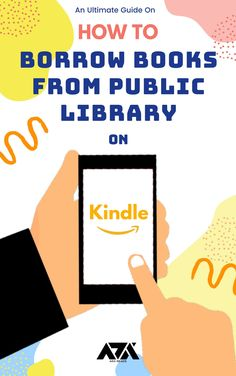 A Step by Step Guide on Borrowing a Book from Public Library to Kindle App, Fire Tablet, or E-reader Reading Adventure, Fire Tablet, Computer Internet, Leaving Home, Kindle App, Step Guide, The Borrowers, How To Find Out, Public