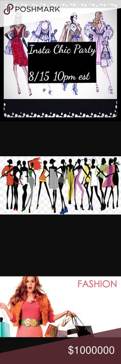 Insta Chic Party-8/15 10pm est I'm so excited to be hosting my 2nd Posh party... such a honor to be apart of such an amazing community... can't wait to host and party with these fabulous ladies @kirbysdreamland @av2016 @skelekey @wlynn6411 🎁💐🎊🍭💃🏽💜🍷🌸🎀💋💄💅🏽👒👛👙👗👕👑👜👓 shop til you drop Shoes Over the Knee Boots