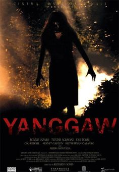 Yanggaw aka The Affliction 2008  Yanggaw is a 2008 horror film written and directed by Richard Somes. About a young girl who develops an unknown infection that causes her to evolve into a horrifying monster