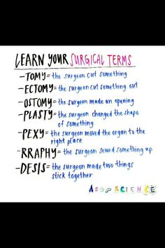Some surgical terms for you. Helps with grey's anatomy Some surgical terms for you. Helps with grey's anatomy Nursing School Notes, Medical School, Medical Humor, Medical Assistant Quotes, Nursing School Humor, Vet Assistant, Pharmacy School, Physician Assistant, Medical Facts