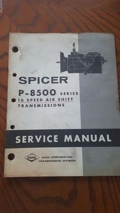 Full service transmission specialist from a straight forward spicer p 8500 16 speed air shift transmission service manual dana corporation fandeluxe Image collections