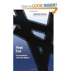 First Cut: Conversations with Film Editors: Gabriella Oldham Film School, Filmmaking, Editor, Conversation, Letters, Movie Theater, Letter, Fonts, Calligraphy