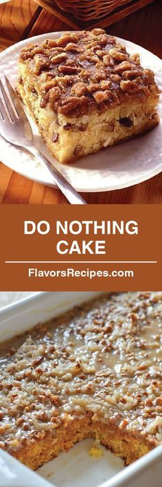 DO NOTHING CAKE *** you will be fine with this one! We love old fashioned cakes and if you can spare 10 minutes, this recipe is for you Just Desserts, Delicious Desserts, Yummy Food, Awesome Desserts, Layered Desserts, Sweet Recipes, Cake Recipes, Dessert Recipes, Southern Recipes