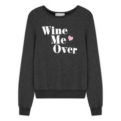 Wildfox Wine Me Over Grey Brushed-jersey Sweatshirt Harvey Nichols, Saved Items, Printed Sweatshirts, Wildfox, Graphic Sweatshirt, Grey, Fashion Design, Clothes, Black