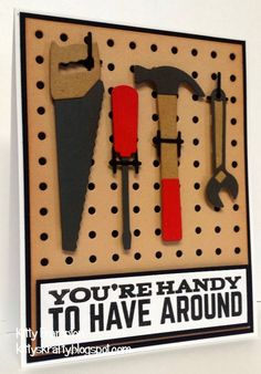 Made for Making Cards Magazine using MFT Tool Time Stamps & Dies. More info on my blog - http://kittyskrafty.blogspot.co.uk/2015/01/youre-handy-to-have-around.html