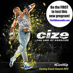 Cize - Shaun T's Newest Dance Workout. Be the FIRST to test this program!