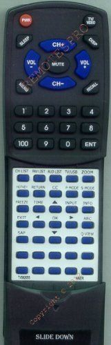HAIER Replacement Remote Control for TV562055 by Redi-Remote. $39.95. This is a custom built replacement remote made by Redi Remote for the HAIER remote control number TV562055. *This is NOT an original  remote control. It is a custom replacement remote made by Redi-Remote*  This remote control is specifically designed to be compatible with the following models of HAIER units:   TV562055  *If you have any concerns with the remote after purchase, please contact me ...