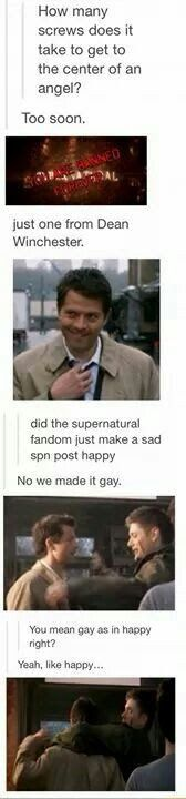 SPN fandom turning sad posts gay…as in happy…