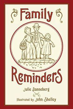 Family Reminders by Julie Danneberg,http://www.amazon.com/dp/1580893201/ref=cm_sw_r_pi_dp_YV2jtb1AP9WEZASZ
