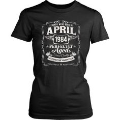 Legends Were Born In April 1984 T-Shirt 34th Birthday Gift Shirt