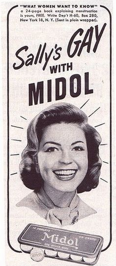 Sally's GAY With MIDOL. (24-page booklet sent in plain wrapper).    Don't know about gay- what woman enjoys their period, medicine or not?! LOL
