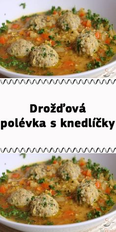 Drožďová polévka s knedlíčky Curry, Soup, Ethnic Recipes, Curries, Soups