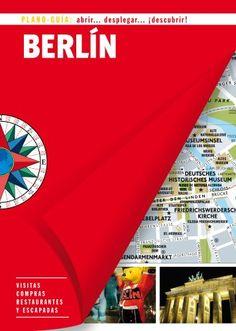 Berlín. Plano Guía 2014 (SIN FRONTERAS)