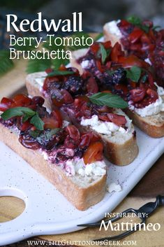 Berry-Tomato Bruschetta inspired by Brian Jacques's Mattimeo. Recipe by The Gluttonous Geek.
