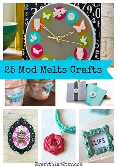 25 Mod Melts Crafts {DIY Gifts}...these are super easy! #diy